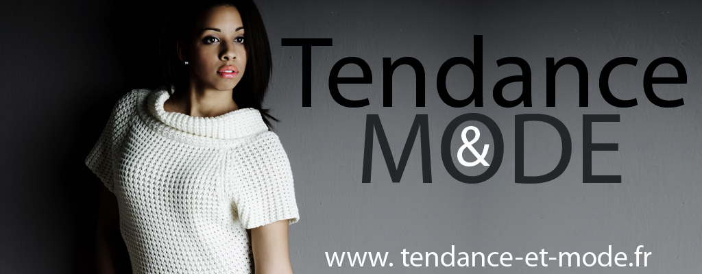 Tendance et mode